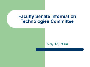 Faculty Senate Information Technologies Committee May 13, 2008