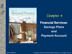Chapter 4 Financial Services: Savings Plans and