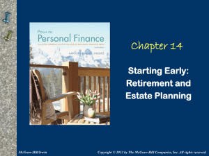 Chapter 14 Starting Early: Retirement and Estate Planning