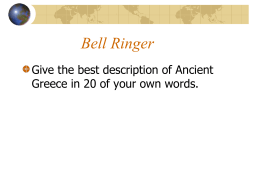 Bell Ringer Give the best description of Ancient
