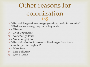  Other reasons for colonization