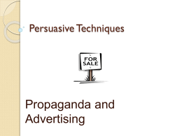 Propaganda and Advertising Persuasive Techniques