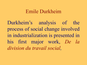 Emile Durkheim Durkheim's analysis of
