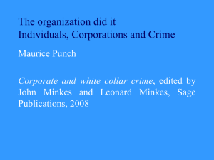 The organization did it Individuals, Corporations and Crime Maurice Punch