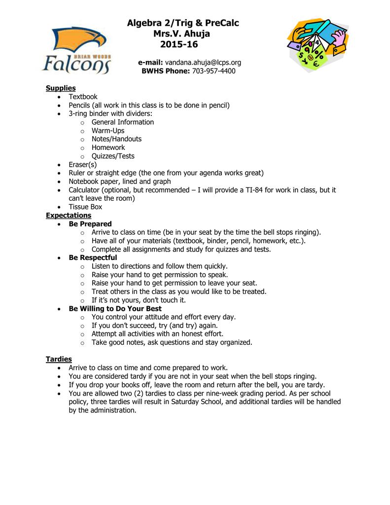 Algebra 2/Trig & PreCalc Mrs V  Ahuja 2015-16