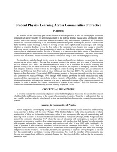 Student Physics Learning Across Communities of Practice  PURPOSE