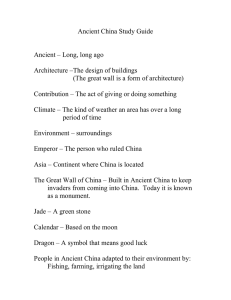Ancient China Study Guide  Ancient – Long, long ago