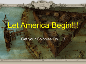 Let America Begin!!! Get your Colonies On…..!