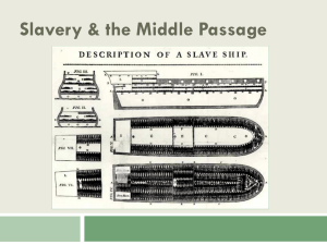 Slavery & the Middle Passage