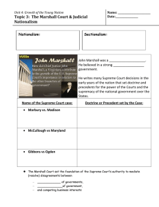 Topic 3:  The Marshall Court & Judicial Nationalism