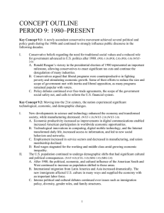 CONCEPT OUTLINE PERIOD 9: 1980–PRESENT
