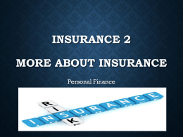INSURANCE 2 MORE ABOUT INSURANCE Personal Finance