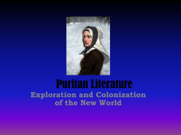 Puritan Literature Exploration and Colonization of the New World
