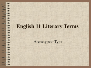 English 11 Literary Terms Archetypes=Type