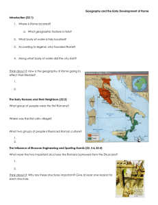 Geography and the Early Development of Rome Introduction (32.1)