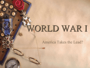 WORLD WAR I America Takes the Lead?