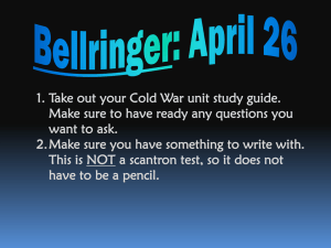 1. Take out your Cold War unit study guide.