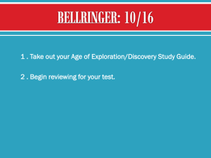 1 . Take out your Age of Exploration/Discovery Study Guide. 