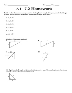 Decide whether the numbers can represent the side lengths of...