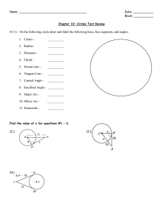 #1-11.  On the following circle draw and label the...  1.  Center -