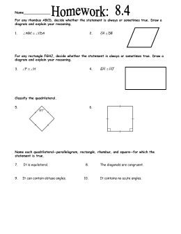 Name_____________  For any rhombus ABCD, decide whether the statement is always...
