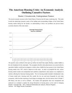 The American Housing Crisis: An Economic Analysis Outlining Causative Factors