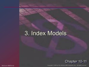 3. Index Models Chapter 10-11 McGraw-Hill/Irwin