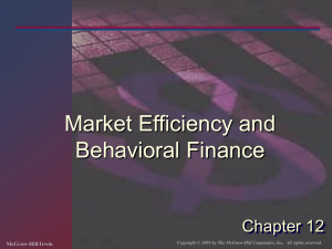 Market Efficiency and Behavioral Finance Chapter 12 McGraw-Hill/Irwin