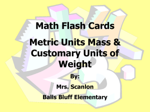 Math Flash Cards Metric Units Mass & Customary Units of Weight