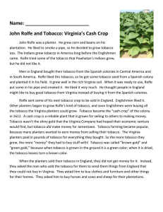 Name: ________________________ John Rolfe and Tobacco: Virginia's Cash Crop