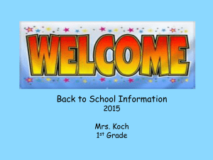 Back to School Information 2015 Mrs. Koch 1