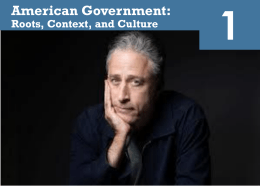 1 American Government: Roots, Context, and Culture