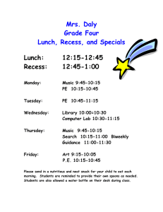 Mrs. Daly Grade Four Lunch, Recess, and Specials