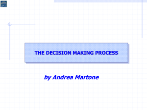 by Andrea Martone THE DECISION MAKING PROCESS
