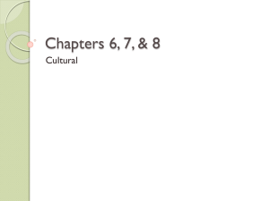 Chapters 6, 7, & 8 Cultural