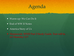Agenda Warm-up: We Can Do It  End of WW II Notes