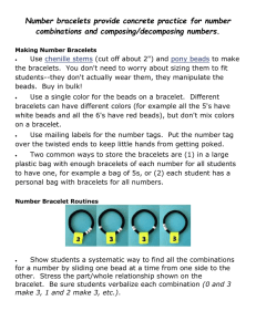 Number bracelets provide concrete practice for number combinations and composing/decomposing numbers.