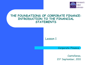 THE FOUNDATIONS OF CORPORATE FINANCE: INTRODUCTION TO THE FINANCIAL STATEMENTS Lesson 1