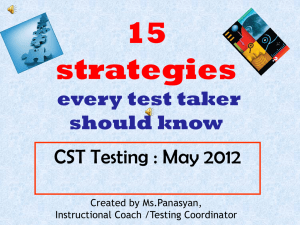 15 strategies CST Testing : May 2012 every test taker