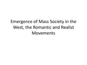 Emergence of Mass Society in the West, the Romantic and Realist Movements