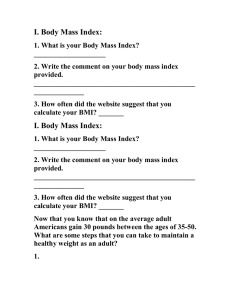 I. Body Mass Index: