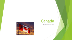 Canada By: Hunter Tharpe