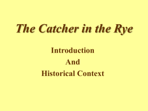 The Catcher in the Rye Introduction And Historical Context