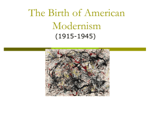 The Birth of American Modernism (1915-1945)