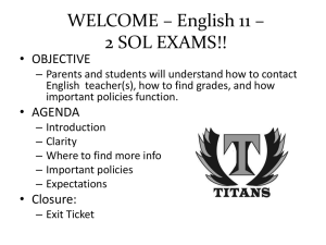 WELCOME – English 11 – 2 SOL EXAMS!! • OBJECTIVE