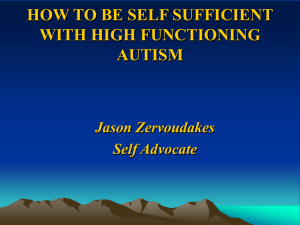 HOW TO BE SELF SUFFICIENT WITH HIGH FUNCTIONING AUTISM Jason Zervoudakes