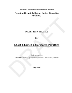 Short-Chained Chlorinated Paraffins Persistent Organic Pollutants Review Committee (POPRC) DRAFT RISK PROFILE