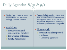 Daily Agenda:  8/31 & 9/1 Objective: Essential Question: