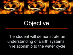Objective The student will demonstrate an understanding of Earth systems,
