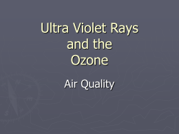 Ultra Violet Rays and the Ozone Air Quality